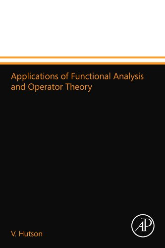 9780124110144: Applications of Functional Analysis and Operator Theory