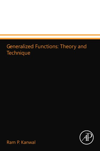 Generalized Functions: Theory and Technique: Kanwal, Ram P.