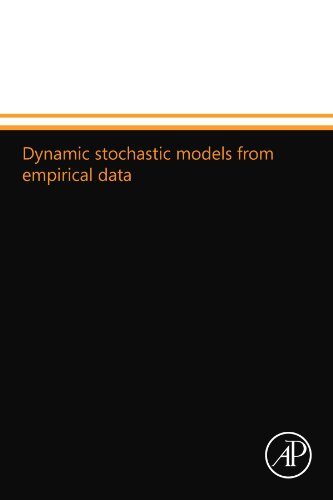 9780124110199: Dynamic stochastic models from empirical data