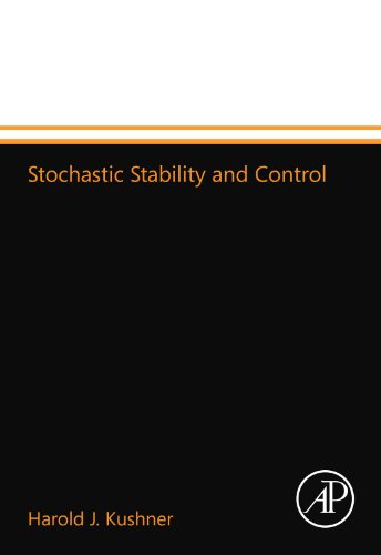 9780124110267: Stochastic Stability and Control