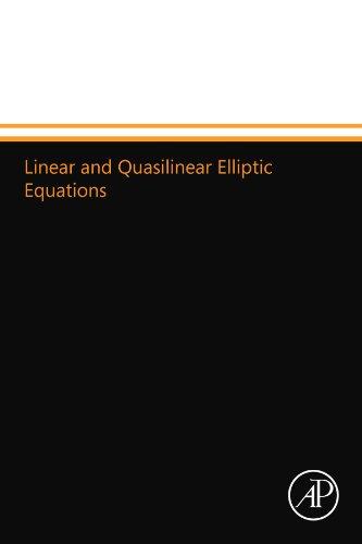9780124110298: Linear and Quasilinear Elliptic Equations