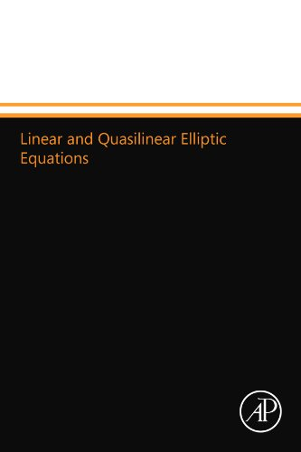 9780124110298: Linear and Quasilinear Elliptic Equations