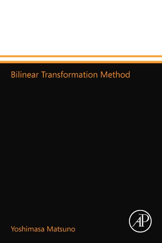 9780124110410: Bilinear Transformation Method
