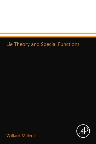 9780124110472: Lie Theory and Special Functions