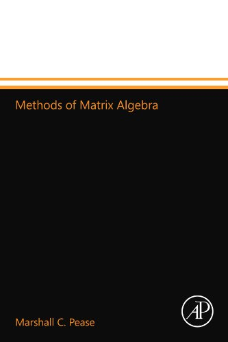 9780124110830: Methods of Matrix Algebra
