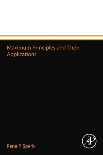 9780124110960: Maximum Principles and Their Applications