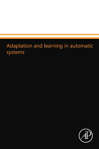 9780124110991: Adaptation and learning in automatic systems