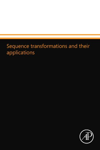 9780124111028: Sequence transformations and their applications