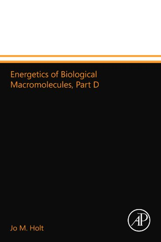 9780124111745: Energetics of Biological Macromolecules, Part D