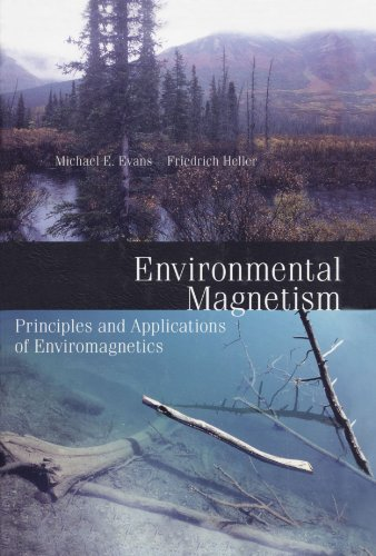 9780124112438: Environmental Magnetism: Principles and Applications of Enviromagnetics