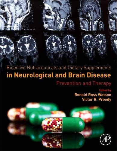 9780124114623: Bioactive Nutraceuticals and Dietary Supplements in Neurological and Brain Disease: Prevention and Therapy