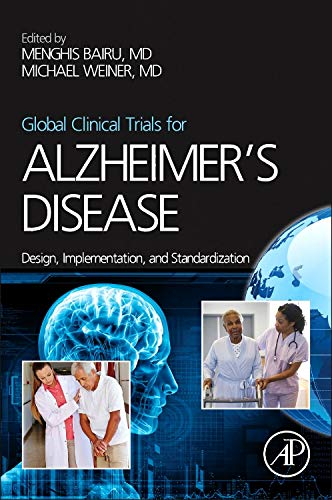 9780124114647: Global Clinical Trials for Alzheimer's Disease: Design, Implementation, and Standardization