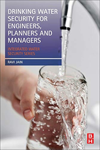 9780124114661: Drinking Water Security for Engineers, Planners, and Managers: Integrated Water Security Series