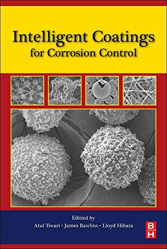 Intelligent Coatings for Corrosion Control: Atul TiwariAtul Tiwari