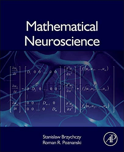 9780124114685: Mathematical  Neuroscience