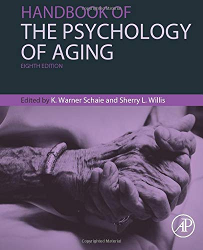 9780124114692: Handbook of the Psychology of Aging, Eighth Edition (Handbooks of Aging)