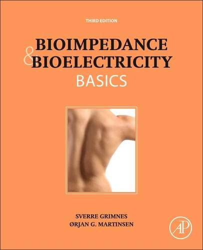9780124114708: Bioimpedance and Bioelectricity Basics, Third Edition