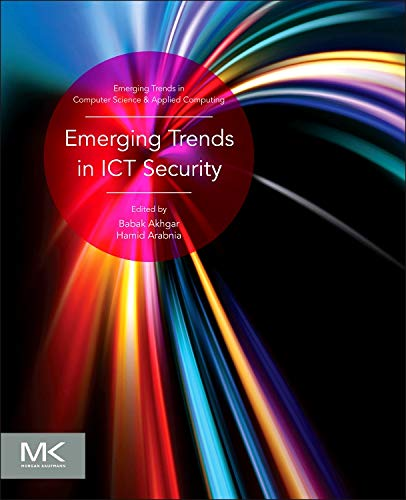 9780124114746: Emerging Trends in ICT Security (Emerging Trends in Computer Science and Applied Computing)