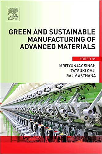 9780124114975: Green and Sustainable Manufacturing of Advanced Material