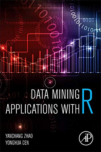 9780124115118: Data Mining Applications with R