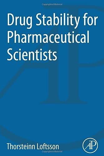 Drug Stability for Pharmaceutical Scientists: Thorsteinn Loftsson