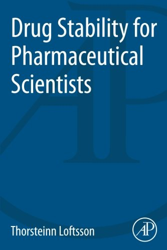 9780124115484: Drug Stability for Pharmaceutical Scientists