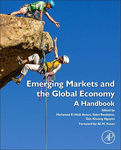 9780124115491: Emerging Markets and the Global Economy: A Handbook