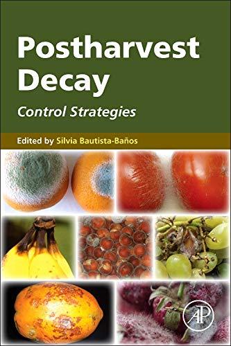 9780124115521: Postharvest Decay: Control Strategies