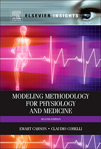 9780124115576: Modelling Methodology for Physiology and Medicine, Second Edition (Elsevier Insights)