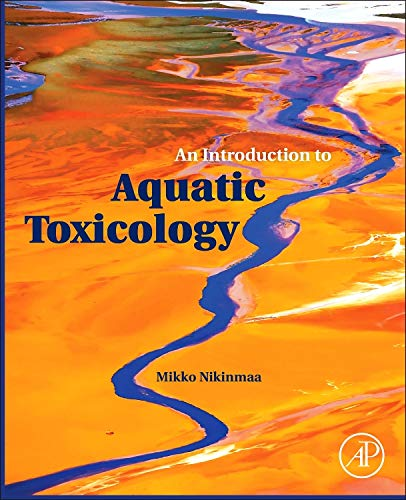 9780124115743: An Introduction to Aquatic Toxicology