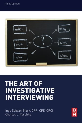 9780124115774: The Art of Investigative Interviewing
