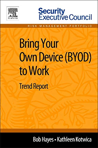 9780124115927: Bring Your Own Device (Byod) to Work: Trend Report