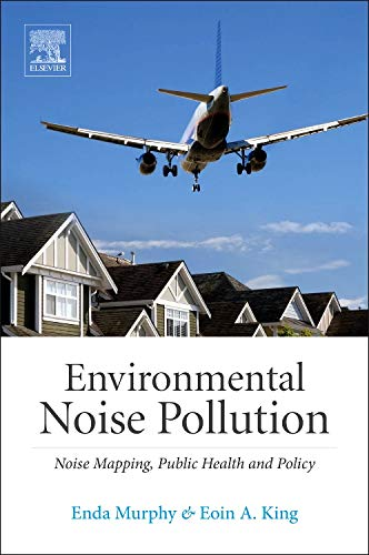 9780124115958: Environmental Noise Pollution: Noise Mapping, Public Health, and Policy