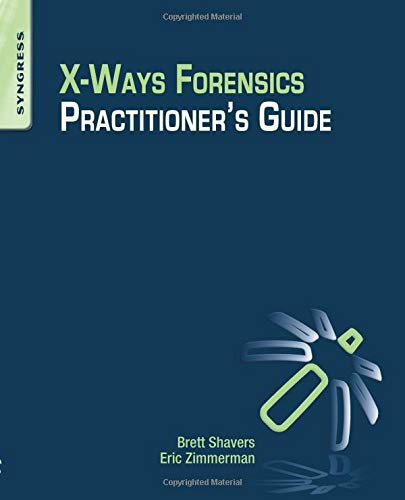 9780124116054: X-Ways Forensics Practitioner S Guide