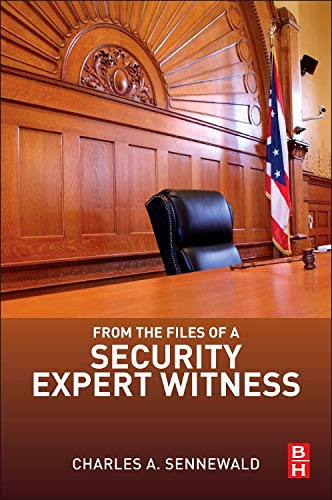 9780124116252: From the Files of a Security Expert Witness
