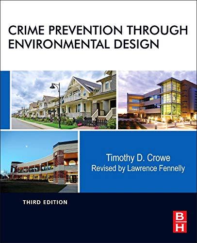 9780124116351: Crime Prevention Through Environmental Design, Third Edition