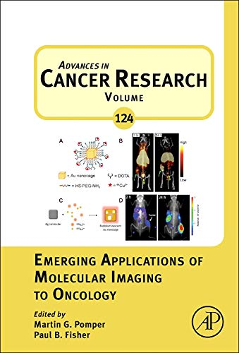 9780124116382: Emerging Applications of Molecular Imaging to Oncology, Volume 124 (Advances in Cancer Research)
