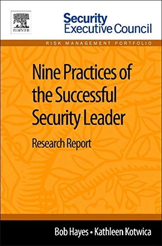 9780124116498: Nine Practices of the Successful Security Leader: Research Report