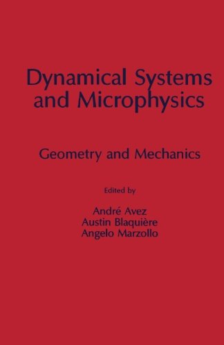 9780124119512: Dynamical Systems and Microphysics: Geometry and Mechanics