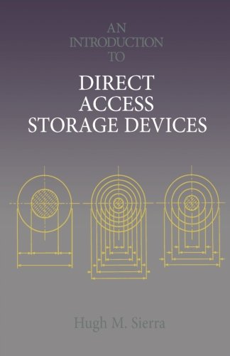 9780124119703: An Introduction to Direct Access Storage Devices