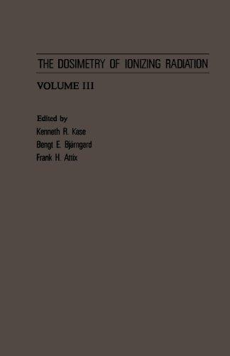 9780124119819: The Dosimetry of Ionizing Radiation, Volume III