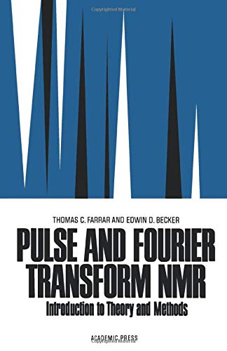 9780124119901: Pulse & Fourier Transform Nmr