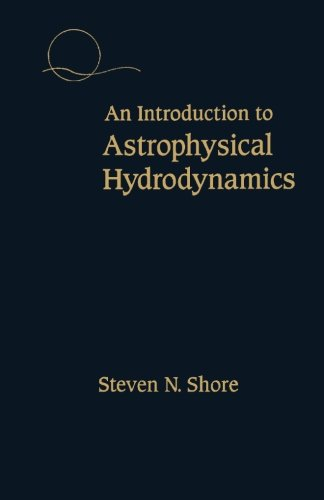 9780124120075: An Introduction to Astrophysical Hydrodynamics