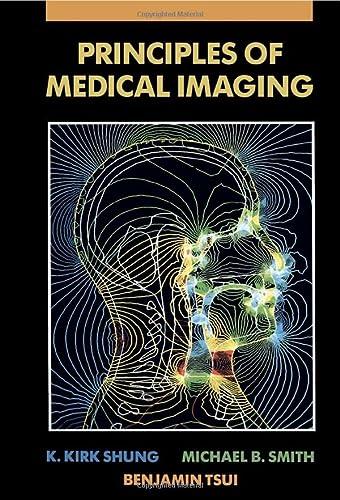 9780124120082: Principles of Medical Imaging
