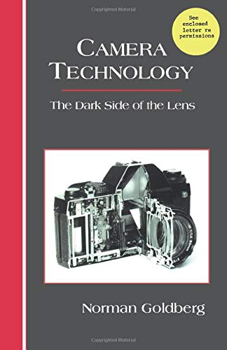 9780124120372: Camera Technology: The Dark Side of the Lens