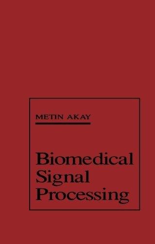 9780124120419: Biomedical Signal Processing