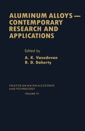 9780124120501: Aluminum Alloys-Contemporary Research and Applications, Volume 31: Treatise on Materials Science and Technology