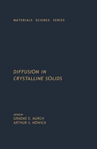 9780124120570: Diffusion in Crystalline Solids