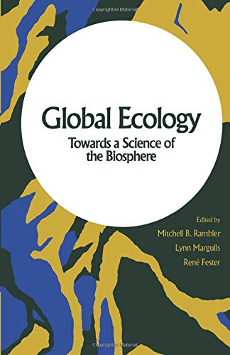 9780124120587: Global Ecology: Towards a Science of the Biosphere