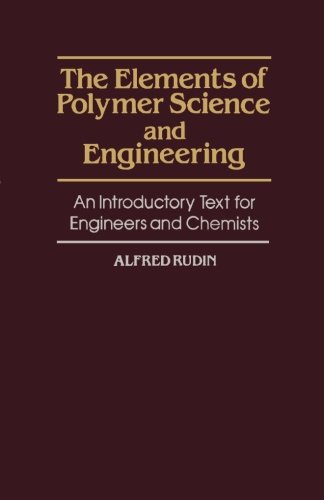 9780124120617: The Elements of Polymer Science and Engineering: An Introductory Text for Engineers and Chemists